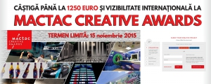 Castiga premii in bani si vizibilitate internationala la MACTAC CREATIVE AWARDS